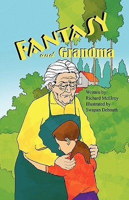 Fantasy and Grandma Richard McElroy