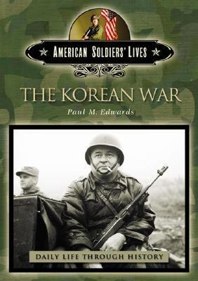 The Korean War Paul M. Edwards