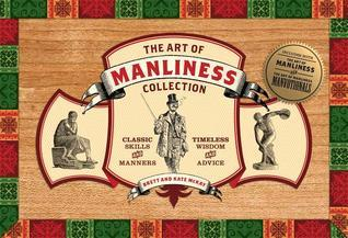 Art of Manliness Collection Brett McKay