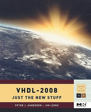 VHDL: Just the New Stuff  by  Peter J. Ashenden