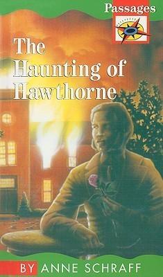 The Haunting of Hawthorne Anne Schraff
