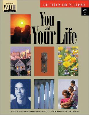 You and Your Life  by  Erik B. Johansen