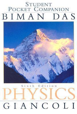Student Pocket Companian Physics: Principles with Applications Biman Das
