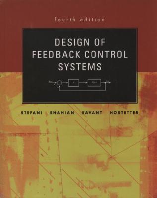 Design of Feedback Control Systems Raymond T. Stefani