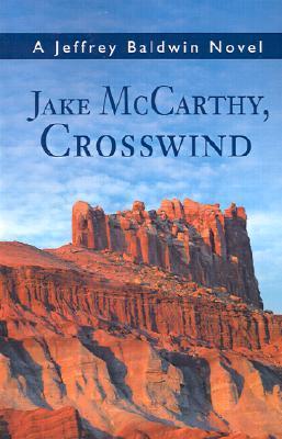 Jake McCarthy, Crosswind  by  Jeffrey Baldwin