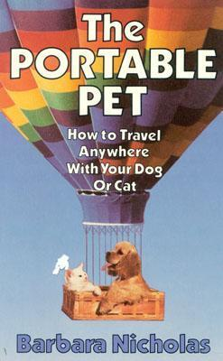 The Portable Pet  by  Barbara Nicholas
