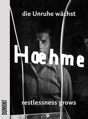 Gerhard Hoehme: Restlessness Grows, Works 1955-1989  by  Gerhard Hoehme