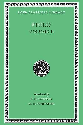 Philo, Vol 2 Philo of Alexandria