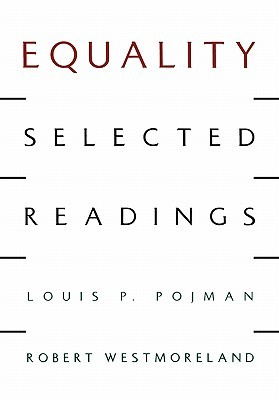 Equality: Selected Readings ‎Robert Westmoreland