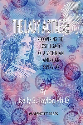 The Lady Actress Kelly S. Taylor