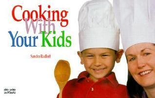 Cooking with Your Kids Sandra Rudloff