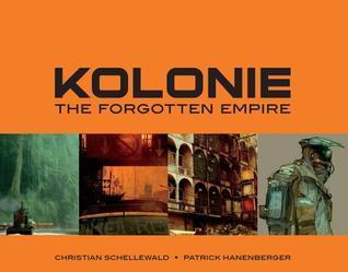 KOLONIE  by  Patrick Hanenberger