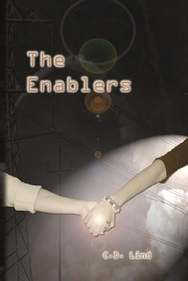 The Enablers  by  C.D. Lind
