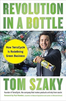 Outsmart Waste: The Modern Idea of Garbage and How to Think Our Way Out of It  by  Tom Szaky