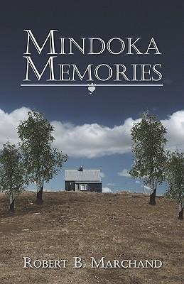 Mindoka Memories  by  Robert B. Marchand