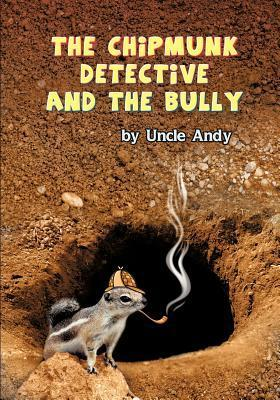 The Chipmunk Detective and the Bully Andrew Graham Frame