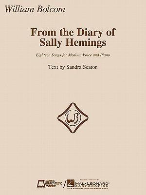From the Diary of Sally Hemings: Medium Voice and Piano William Bolcom