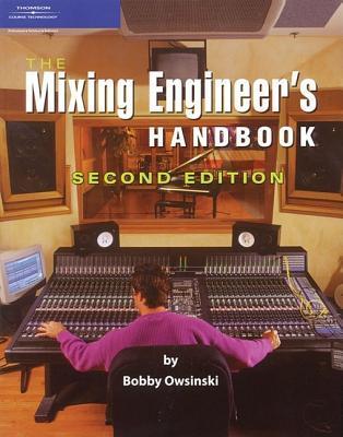 Music Producers Handbook: Music Pro Guides  by  Bobby Owsinski