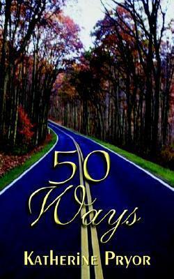 50 Ways Katherine Pryor