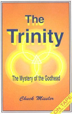 The Trinity  by  Chuck Missler