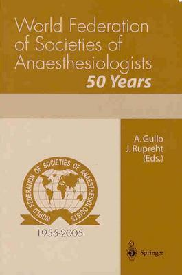 World Federation Of Societies Of Anaesthesiologists Antonino Gullo