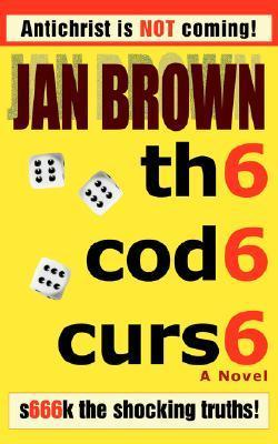 Th6 Cod6 Curs6: S666k the Shocking Truths!  by  Brown Jan Brown