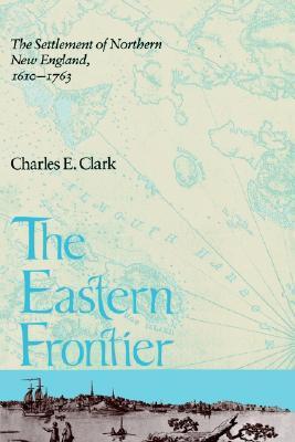 Maine: A History Charles E. Clark