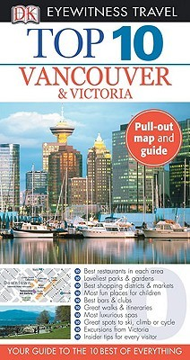 Top 10 Vancouver  &  Victoria  by  Constance Brissenden