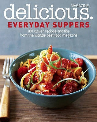Everyday Suppers. Edited  by  Debbie Major by Debbie Major