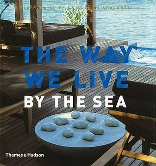 The Way We Live By The Sea  by  Stafford Cliff