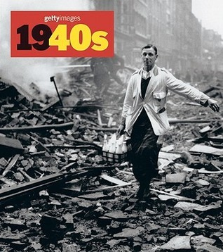 1940s: Decades of the 20th Century/Dekaden Des 20. Jahrunderts/Decenniers Du XX Siecle  by  Nick Yapp
