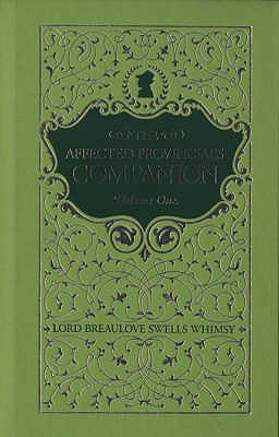 The Affected Provincials Companion  by  Breaulove Swells Whimsy