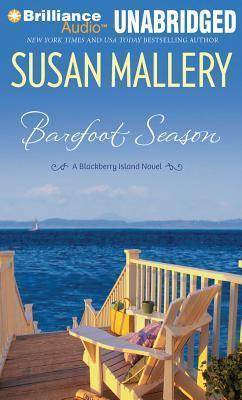 Barefoot Season: A Blackberry Island Novel  by  Susan Mallery