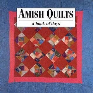 Amish Quilts: Book of Days Good Books