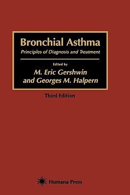 Bronchial Asthma  by  M. Eric Gershwin