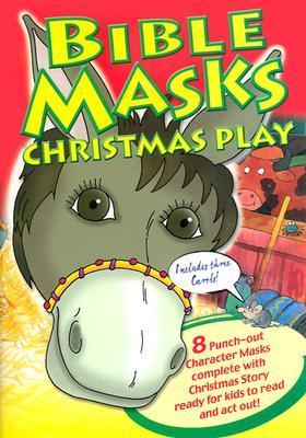 Bible Masks Christmas Play  by  Tim Dowley