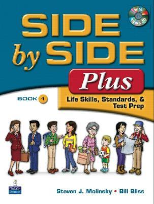 Side  by  Side Plus 1: Life Skills, Standards, & Test Prep (3rd Edition) by Steven J. Molinsky