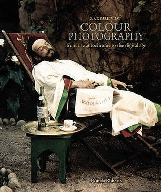 A Century Of Colour Photography Pamela Roberts