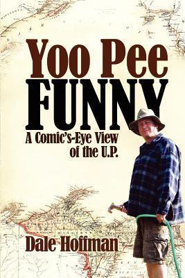 Yoo Pee Funny Dale R. Hoffman