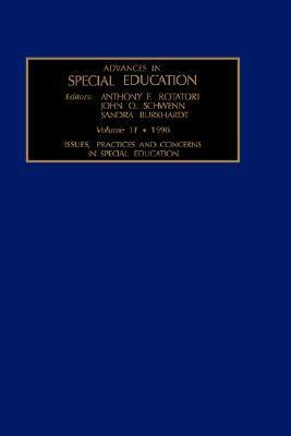 Issues, Practices, and Concerns in Special Education (Advances in Special Education) S. Burkhardt