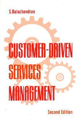 Customer-Driven Services Management S. Balachandran