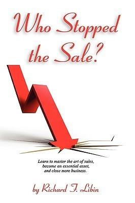 Who Stopped the Sale? Richard F. Libin