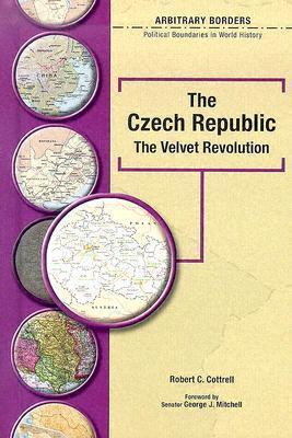 The Czech Republic: The Velvet Revolution  by  Robert C. Cottrell