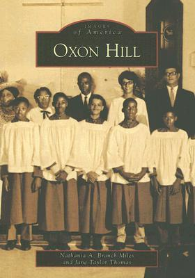 Oxon Hill  by  Nathania A. Branch-Miles