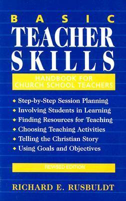 Basic Teacher Skills  by  Richard E. Rusbuldt