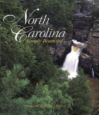 North Carolina Simply Beautiful  by  Rob Helfrick