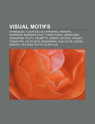 Visual Motifs: Arabesque, Fleur-de-Lis, Diapering, Airavata, Barnstar, Barbers Pole, Three Hares, Green Man, Hexagram, Taijitu, Palm Source Wikipedia