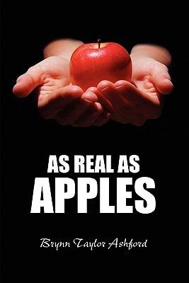 As Real as Apples Brynn Ashford