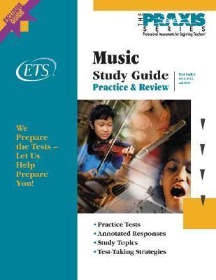 Music Study Guide (Book and CD-Rom, Praxis Study Guides) (Praxis Study Guides) Educational Testing Service