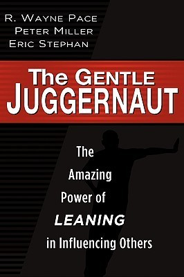 The Gentle Juggernaut  by  Wayne Pace